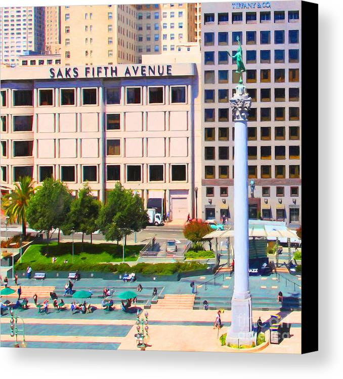 San Francisco Canvas Print featuring the photograph San Francisco - Union Square - 5d17938 - Square - Painterly by Wingsdomain Art and Photography
