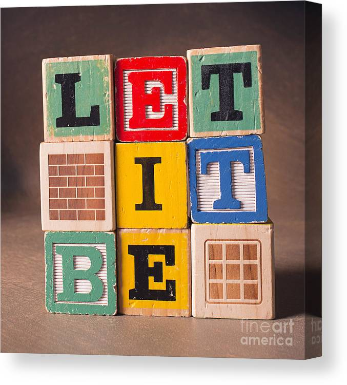 Let It Be Canvas Print featuring the photograph Let It Be by Art Whitton