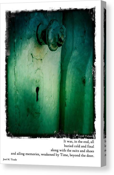 Doors Canvas Print featuring the photograph Behind The Green Door by Cynthia Vickers - Jose M Tirado