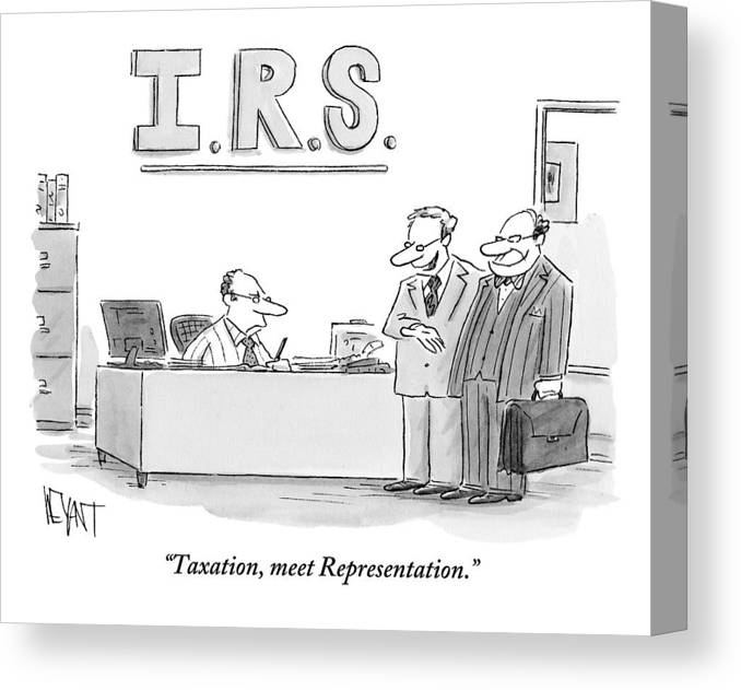 Taxes Canvas Print featuring the drawing A Man Introduces A Lawyer To An Irs Agent by Christopher Weyant