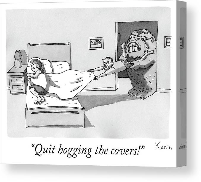 """""""quit Hogging The Covers!"""" Canvas Print featuring the drawing Quit hogging the covers by Zachary Kanin"""