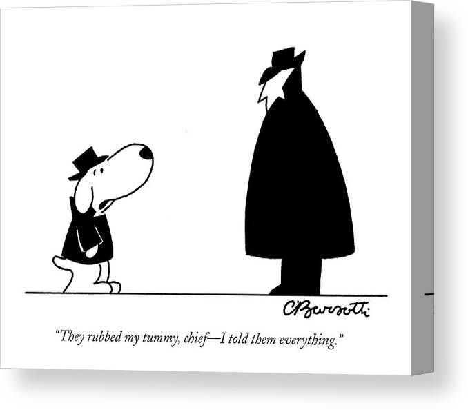 Interrogate Canvas Print featuring the drawing They Rubbed My Tummy by Charles Barsotti