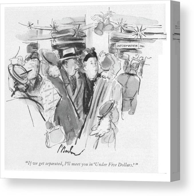 """97648 Pba Perry Barlow """"if We Get Separated Canvas Print featuring the drawing Under Five Dollars by Perry Barlow"""
