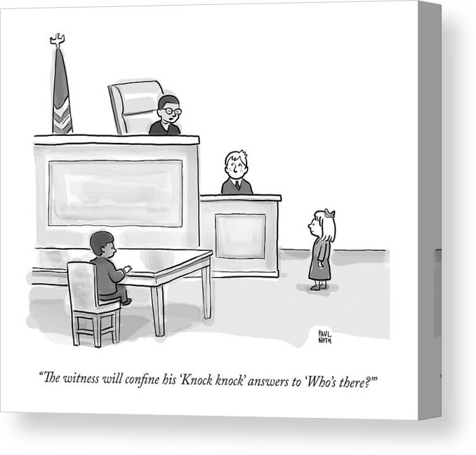 Legal Canvas Print featuring the drawing A Child Judge Says To A Child Witness In A Court by Paul Noth