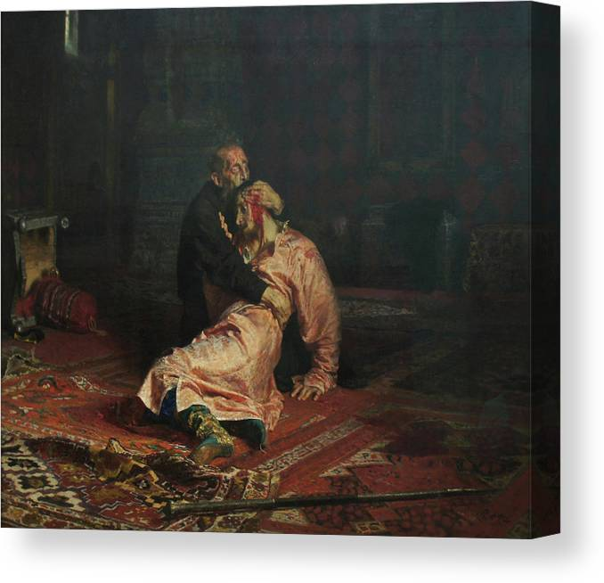 Ilya Repin Canvas Print featuring the painting Ivan The Terrible and His Son Ivan on November 16, 1581 by Ilya Repin