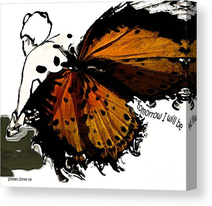 Woman Canvas Print featuring the digital art Tomorrow I will be by Shelley Jones