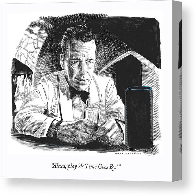 """""""alexa—play 'as Time Goes By.'"""" Canvas Print featuring the drawing As Time Goes By by Karl Stevens"""