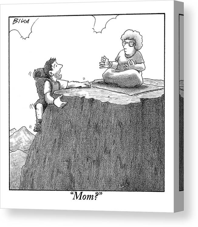 Gurus Canvas Print featuring the drawing A Man Ascends A Mountain To Discover His Mother by Harry Bliss