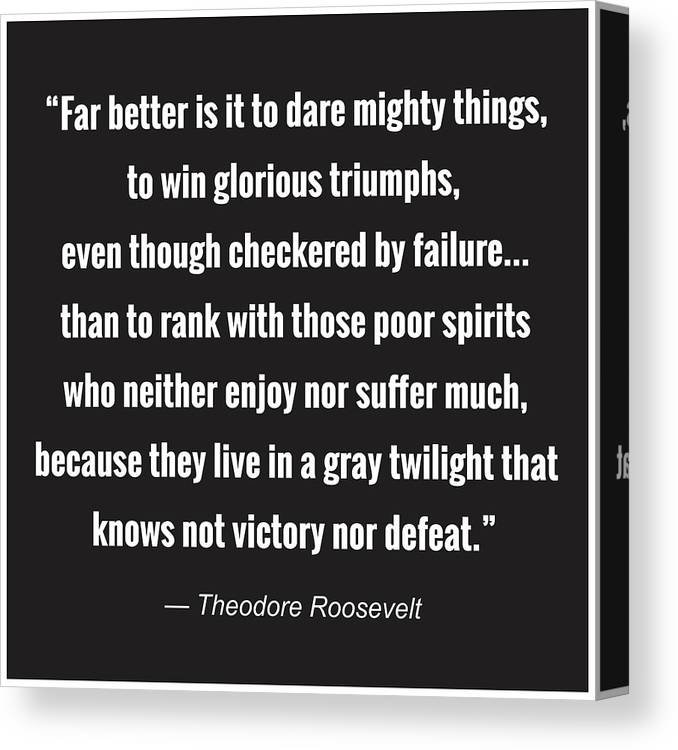 Quote Canvas Print featuring the digital art Dare Mighty Things by Greg Joens