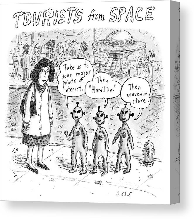 Tourists From Space Canvas Print featuring the drawing Tourists from Space by Roz Chast