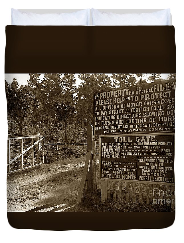 Toll Gate Duvet Cover featuring the photograph Toll Gate To 17 Mile Drive Pebble Beach California Circa 1910 by California Views Archives Mr Pat Hathaway Archives
