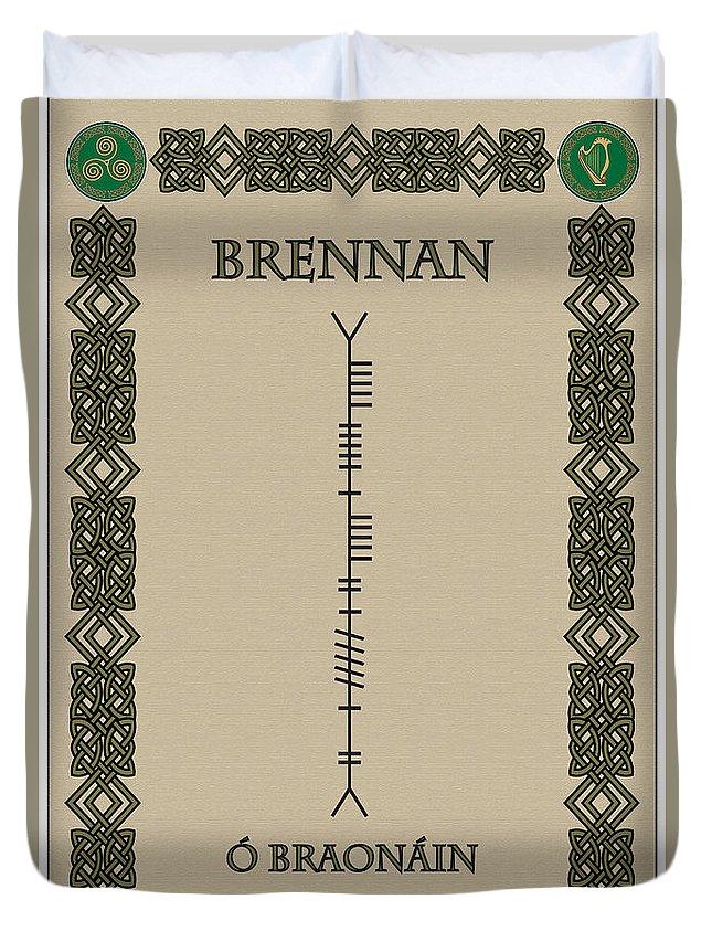 Brennan Duvet Cover featuring the digital art Brennan Written In Ogham by Ireland Calling
