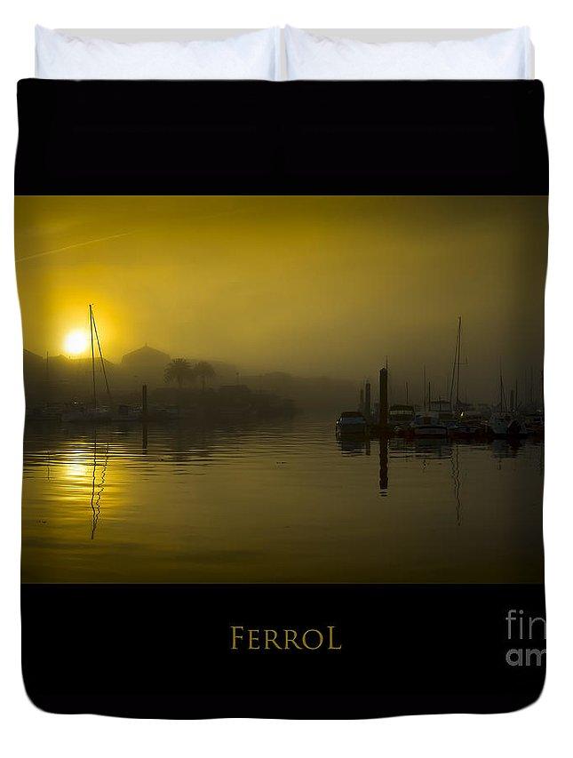 Ferrol Duvet Cover featuring the photograph Fishing Port Of Ferrol In Fog Galicia Spain by Pablo Avanzini