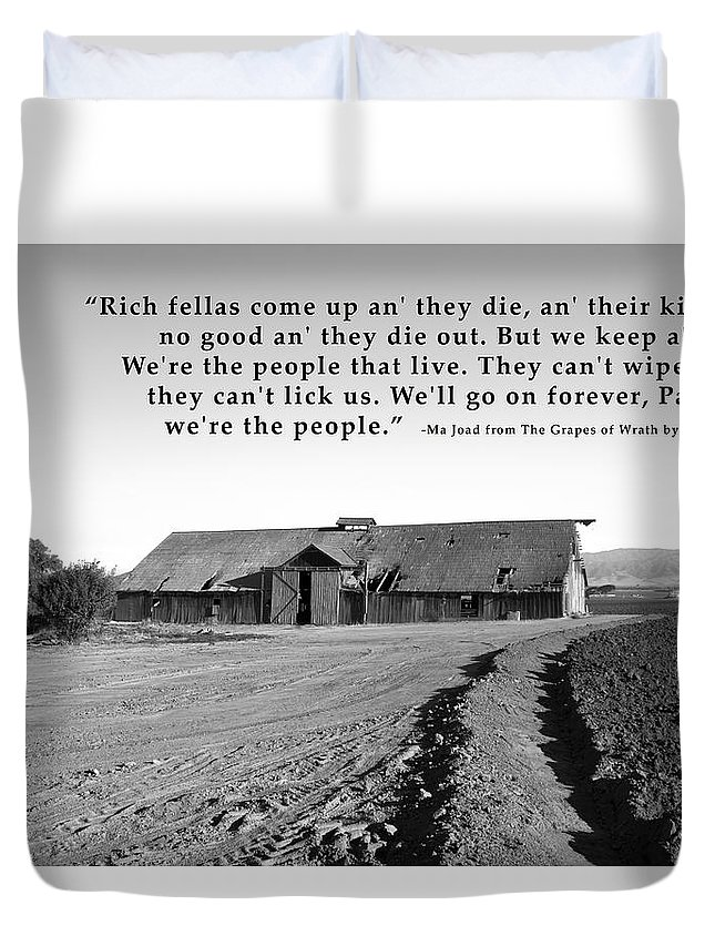 John Steinbeck Quotes | Remnants Of The Grapes Of Wrath John Steinbeck Quote Duvet Cover