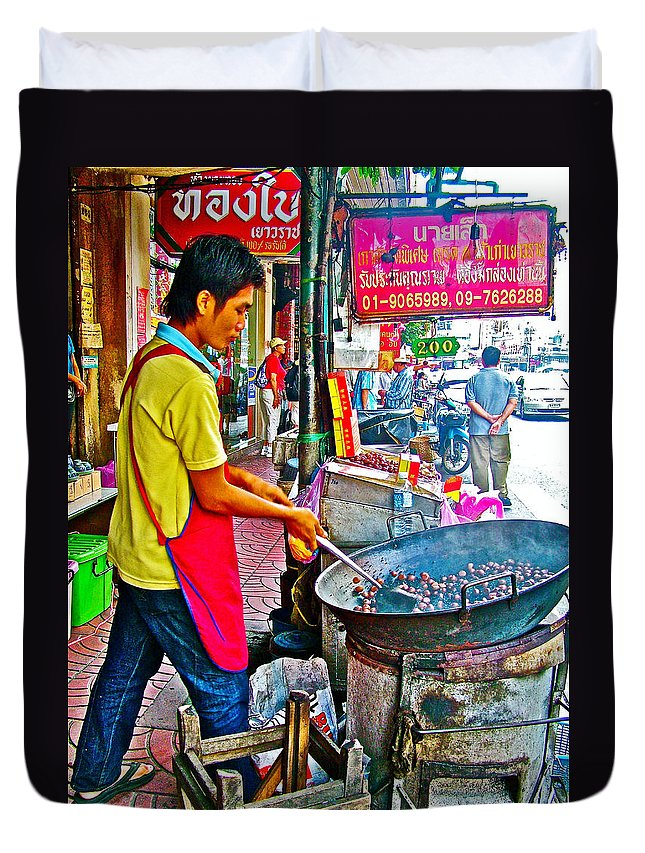 Roasting Chestnuts In China Town In Bangkok Duvet Cover featuring the photograph Roasting Chestnuts In China Town In Bangkok-thailand by Ruth Hager