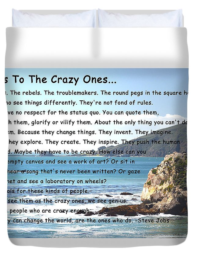 To The Crazy Ones I Duvet Cover featuring the digital art To The Crazy Ones by Barbara Snyder