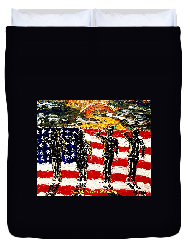 Military Duvet Cover featuring the painting Twilights Last Gleaming by Mark Moore