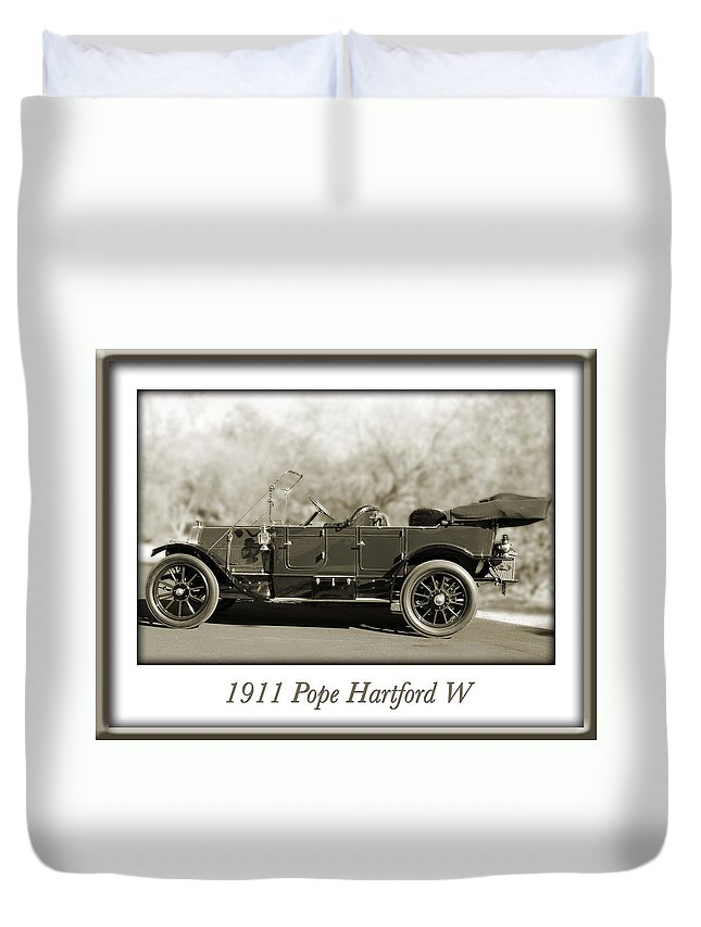 1911 Pope Hartford W Duvet Cover featuring the photograph 1911 Pope Hartford W by Jill Reger