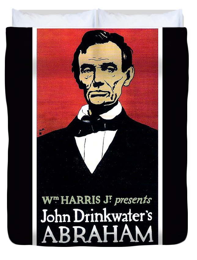 John Drinkwater Duvet Cover featuring the digital art 1919 - John Drinkwater's Play Abraham Lincoln Theatrical Poster - Color by John Madison