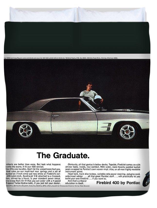 1969 Duvet Cover featuring the digital art 1969 Pontiac Firebird 400 - The Graduate by Digital Repro Depot