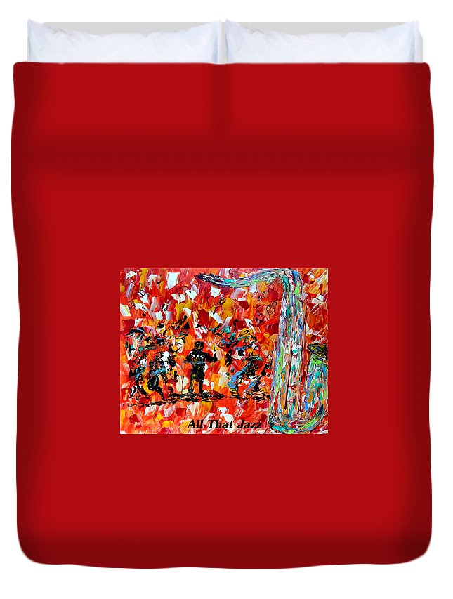 Jazz Duvet Cover featuring the painting All That Jazz by Mark Moore