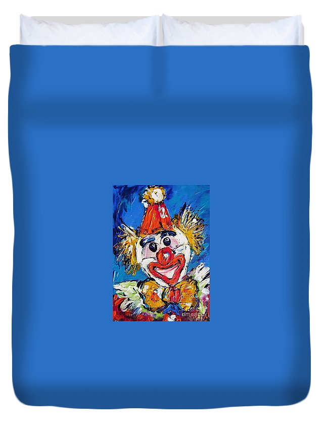 Clown Duvet Cover featuring the painting Have A Good Laugh by Mary Cahalan Lee- aka PIXI