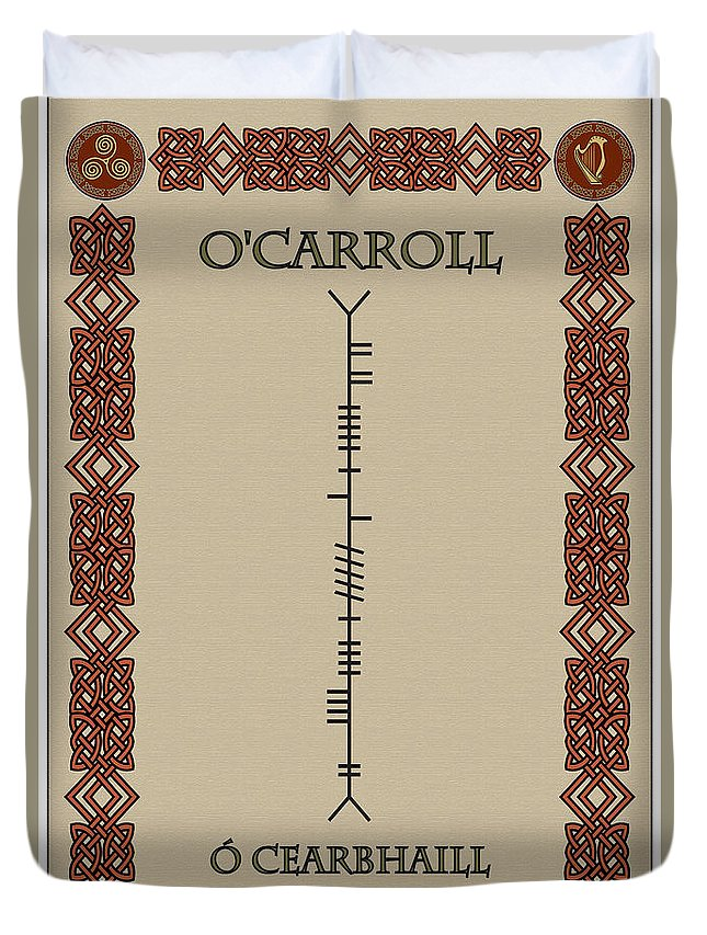O'carroll Duvet Cover featuring the digital art O'carroll Written In Ogham by Ireland Calling