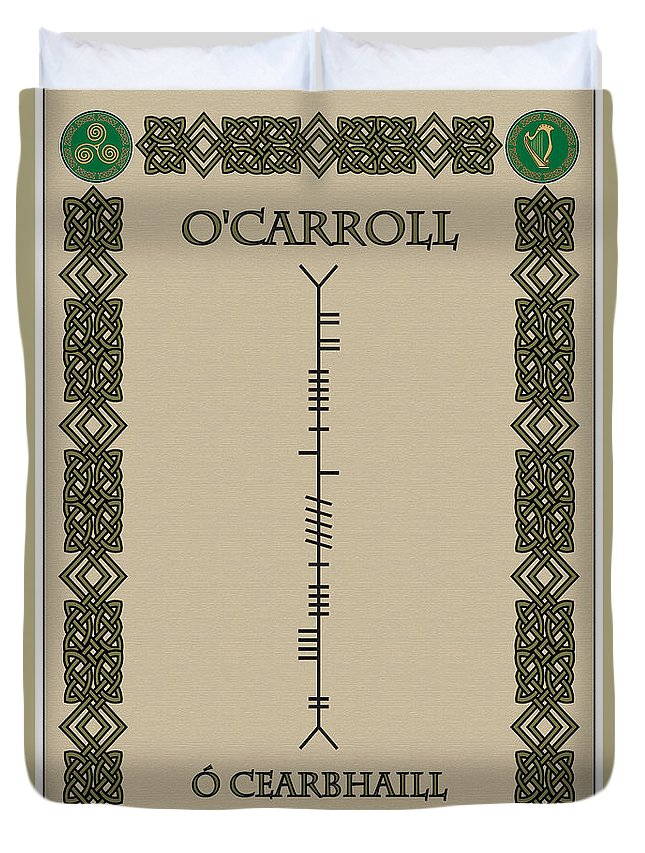 O'carroll Duvet Cover featuring the digital art O'carroll Written In Ogham by Ireland Calling
