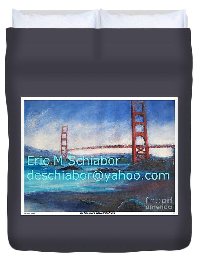 California Coast Duvet Cover featuring the painting San Francisco Golden Gate Bridge by Eric Schiabor