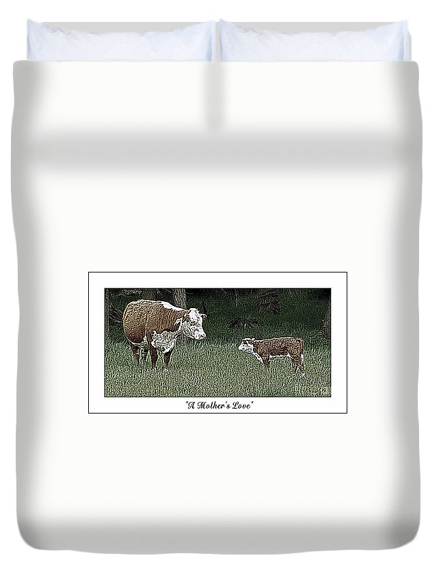Cow Duvet Cover featuring the photograph A Mother's Love by Sara Raber