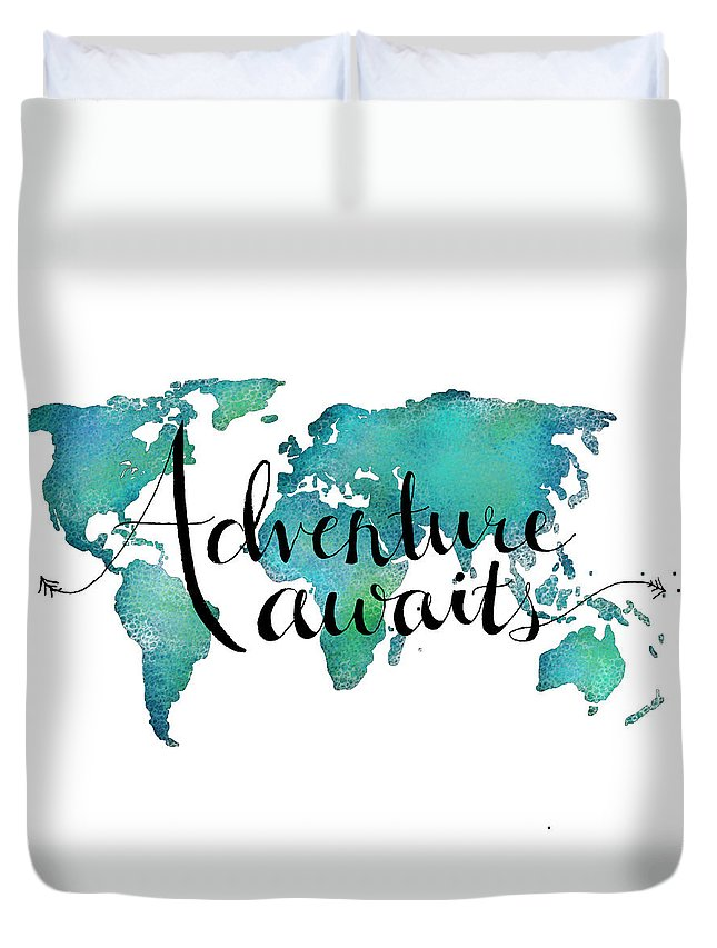 Adventure awaits travel quote on world map duvet cover for sale by adventure awaits duvet cover featuring the digital art adventure awaits travel quote on world map gumiabroncs Images