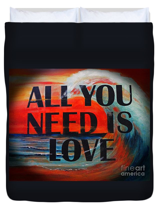 Barbara Moak Duvet Cover featuring the mixed media All You Need Is Love by Barbara Moak