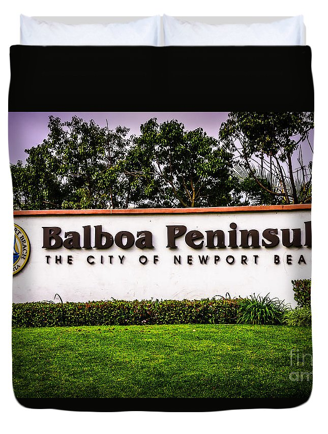 America Duvet Cover featuring the photograph Balboa Peninsula Sign For City Of Newport Beach Picture by Paul Velgos