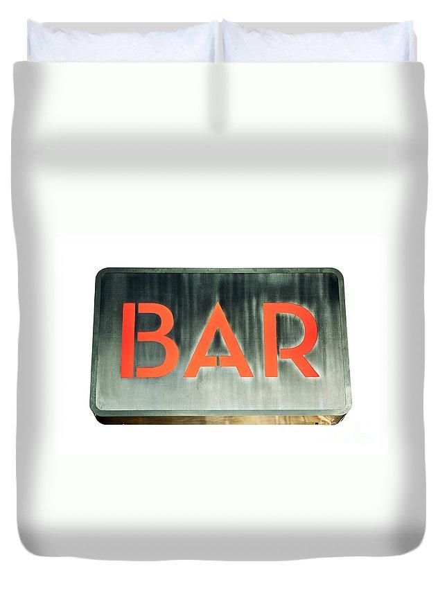 Bar Duvet Cover featuring the photograph Bar Sign by Luis Alvarenga