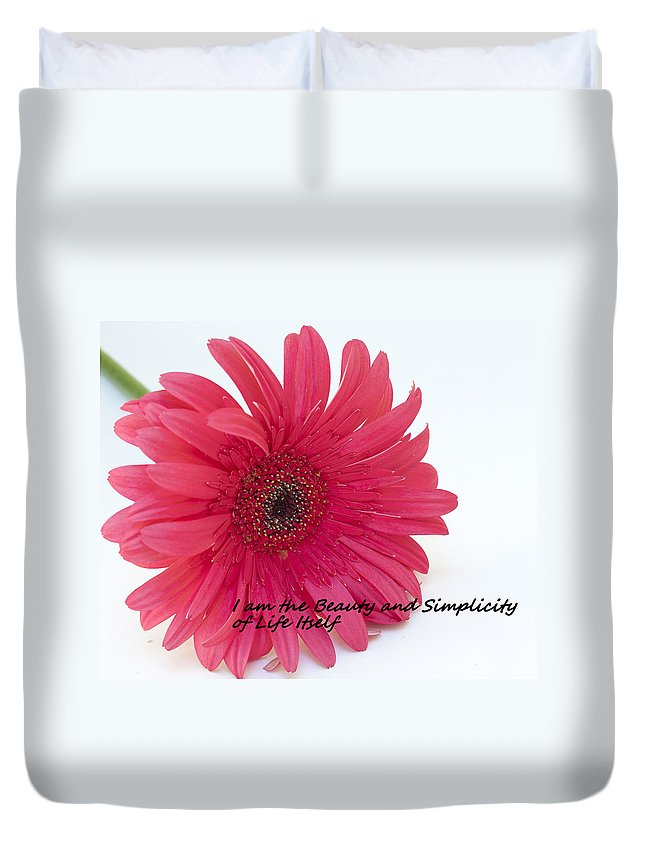 Affirmation Art Duvet Cover featuring the photograph Beauty And Simplicity by Patrice Zinck