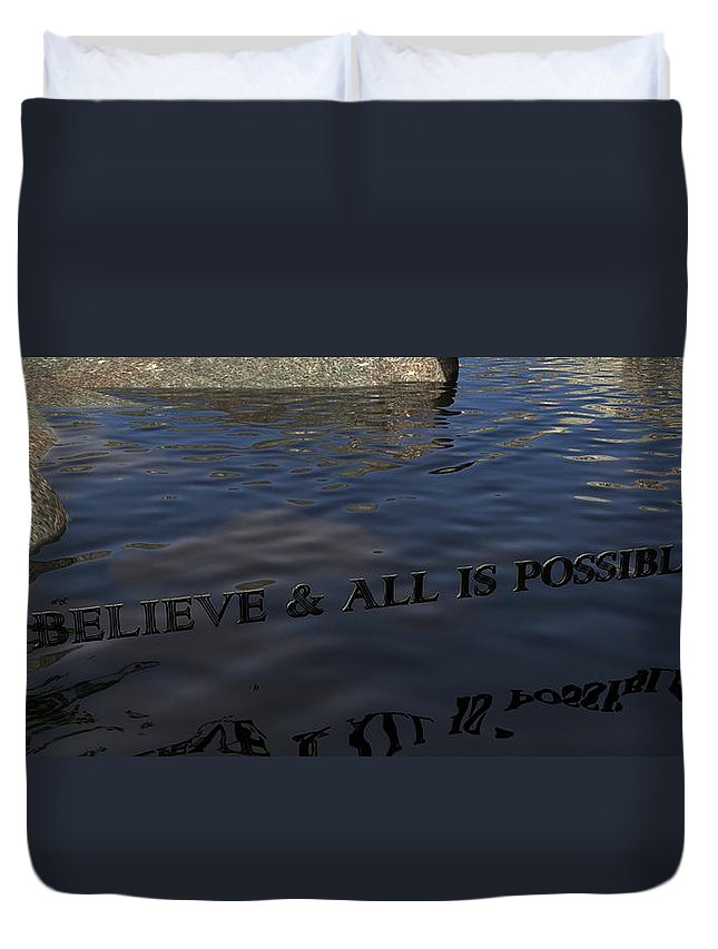 Believe Duvet Cover featuring the digital art Believe And All Is Possible by James Barnes