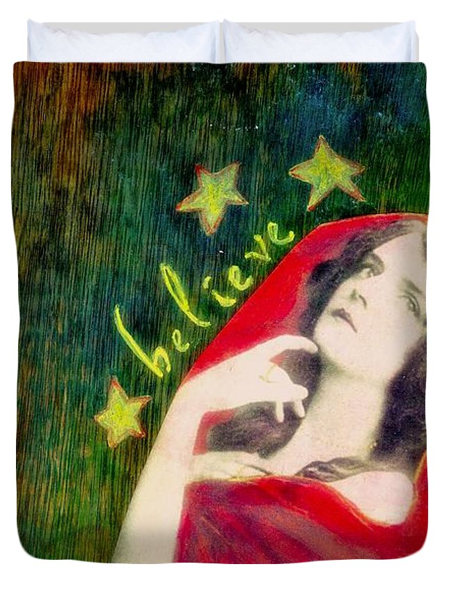 Inspirational Duvet Cover featuring the mixed media Believe by Desiree Paquette