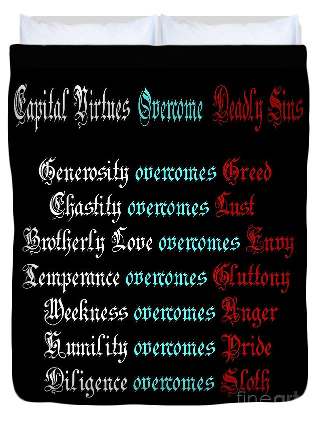 Capital Virtues Overcome Deadly Sins Duvet Cover featuring the digital art Capital Virtues Overcome Deadly Sins by Barbara Griffin