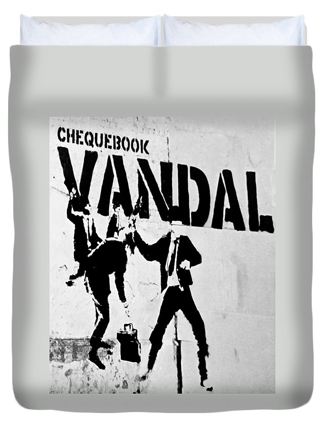 Banksy Duvet Cover featuring the photograph Chequebook Vandal by A Rey