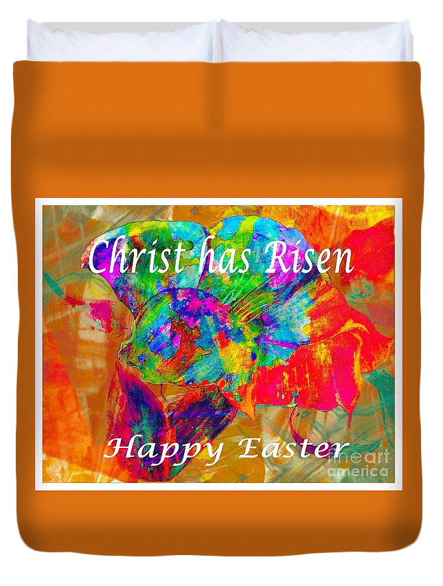Christ Has Risen Happy Easter Duvet Cover featuring the photograph Christ Has Risen Happy Easter by Barbara Griffin