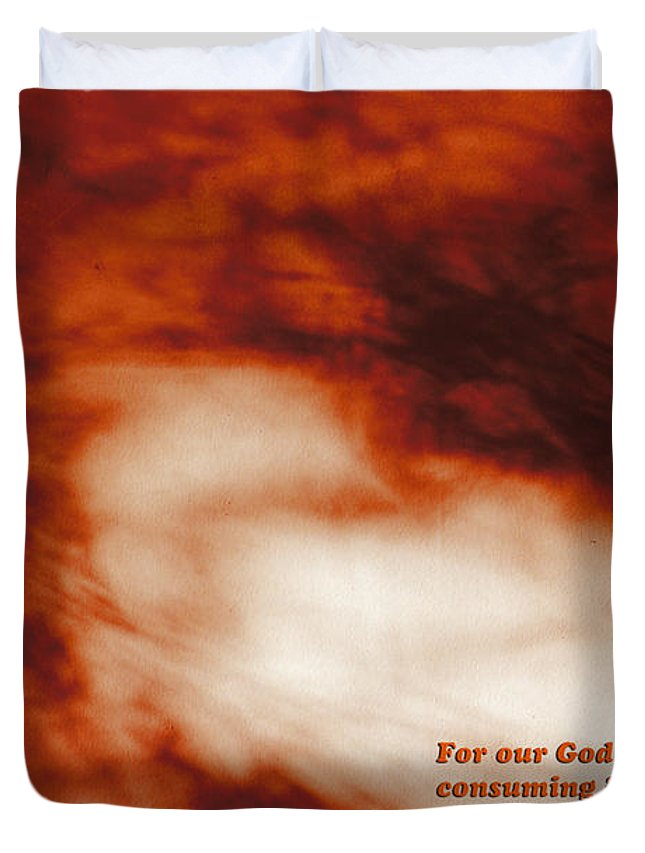 Christian Duvet Cover featuring the photograph Consuming Fire by Vicki Hawkins