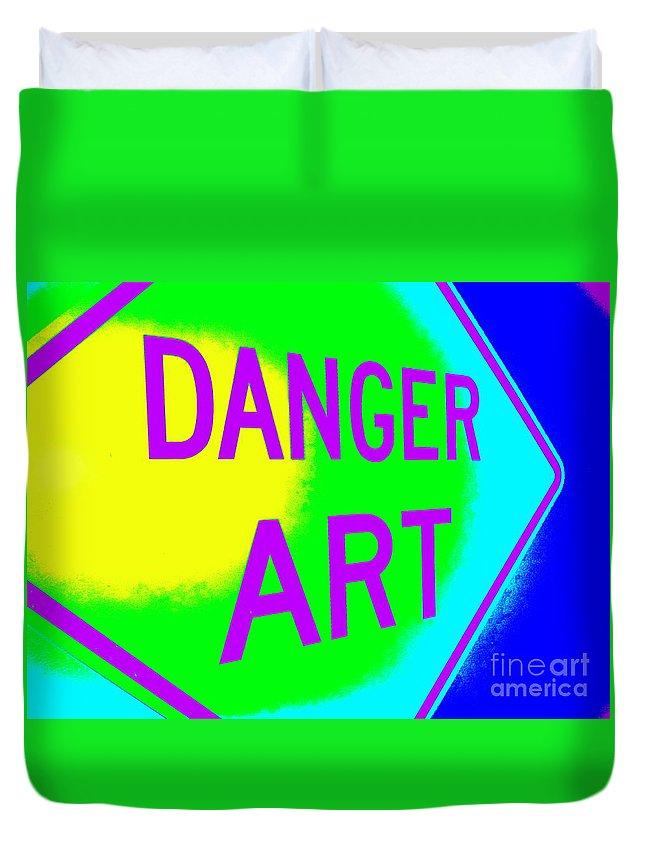 Pop Art Duvet Cover featuring the photograph Danger Art by Ed Weidman