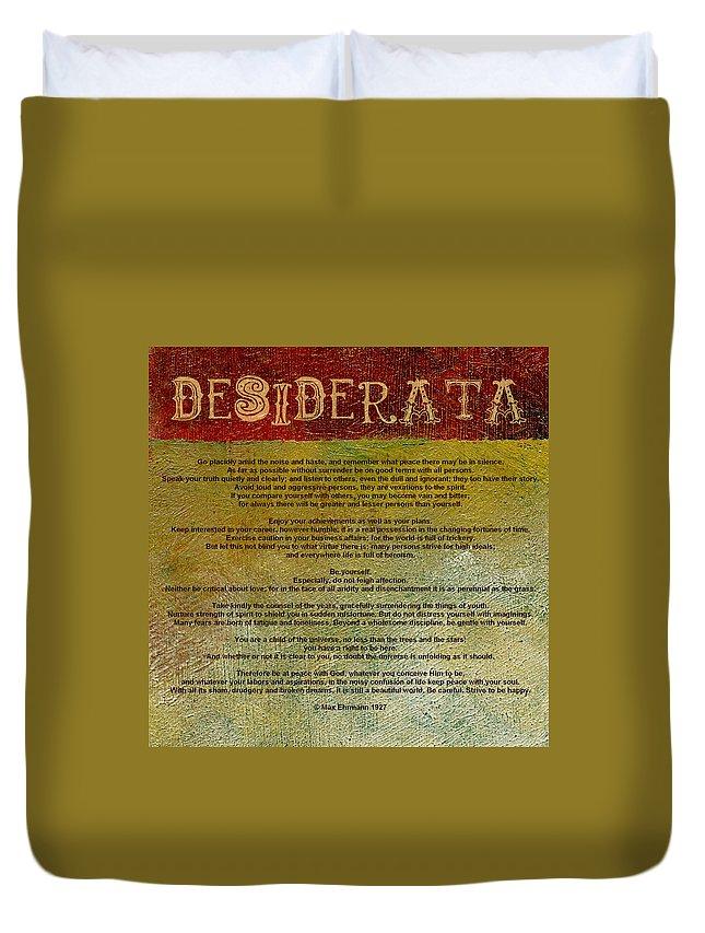 Desiderata Duvet Cover featuring the digital art Desiderata by Michelle Calkins