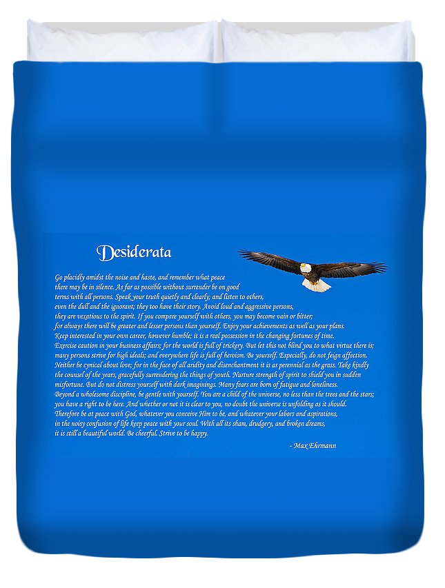 Desiderata Duvet Cover featuring the photograph Desiderata With Bald Eagle by Greg Norrell