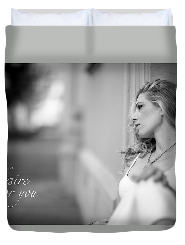 Ralf Duvet Cover featuring the photograph Desire For You by Ralf Kaiser