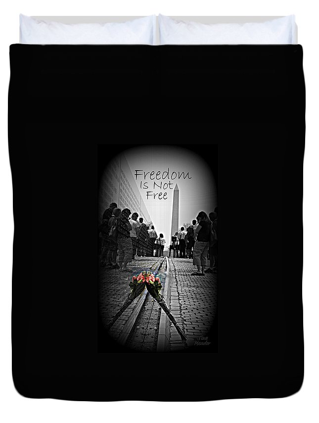 Free Duvet Cover featuring the photograph Freedom Is Not Free by Tina Meador