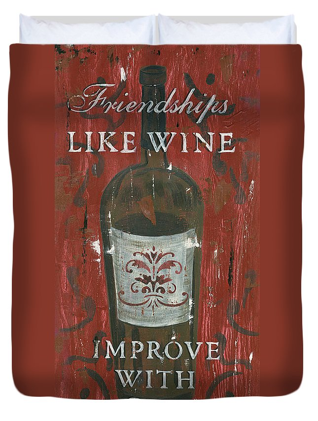 Wine Duvet Cover featuring the painting Friendships Like Wine by Debbie DeWitt