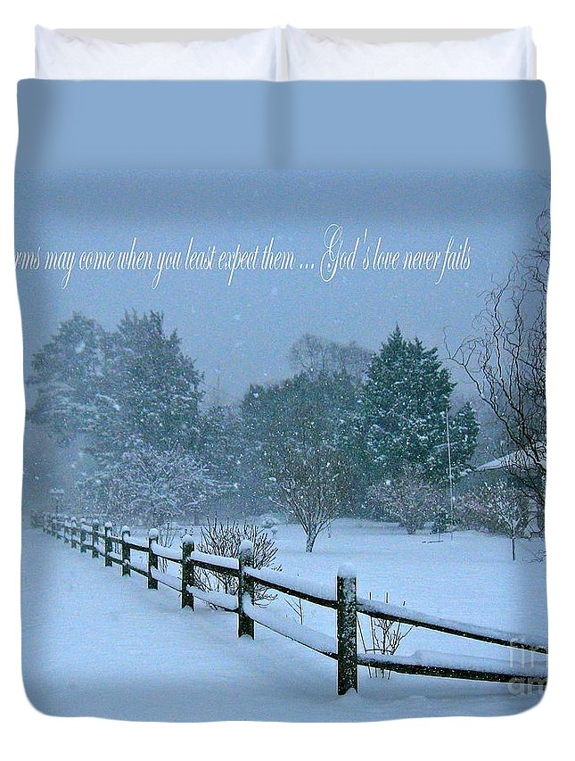 Snow Storm Duvet Cover featuring the photograph God's Love Never Fails by Nancy Patterson