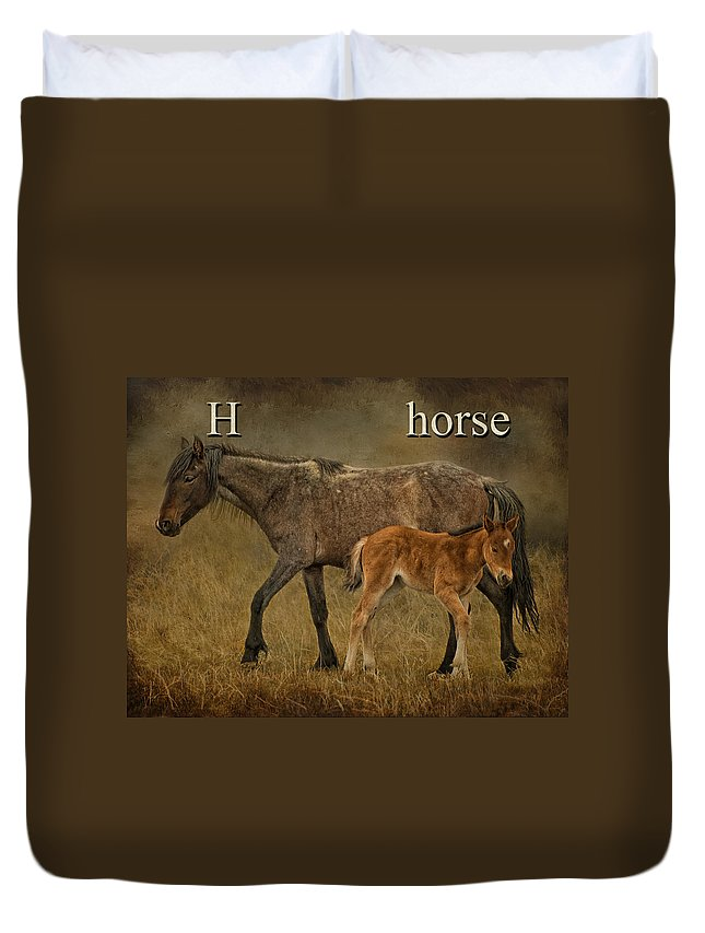 H Is For Horse Duvet Cover featuring the photograph H Is For Horse by Priscilla Burgers