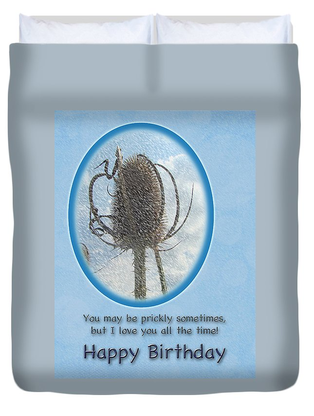 Birthday Duvet Cover featuring the photograph Happy Birthday Greetings - Dried Teasel Thistle Flower Head by Mother Nature